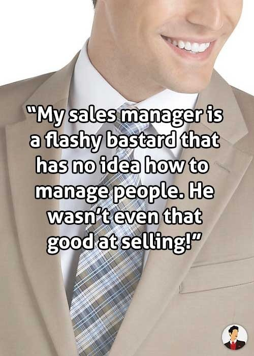 sales manager flashy bastard couldnt sell