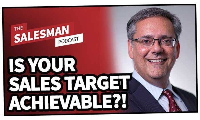 225: Where the Heck Does Your Sales Target Come From (And Is It Even Achievable?!) With Steven Rosen