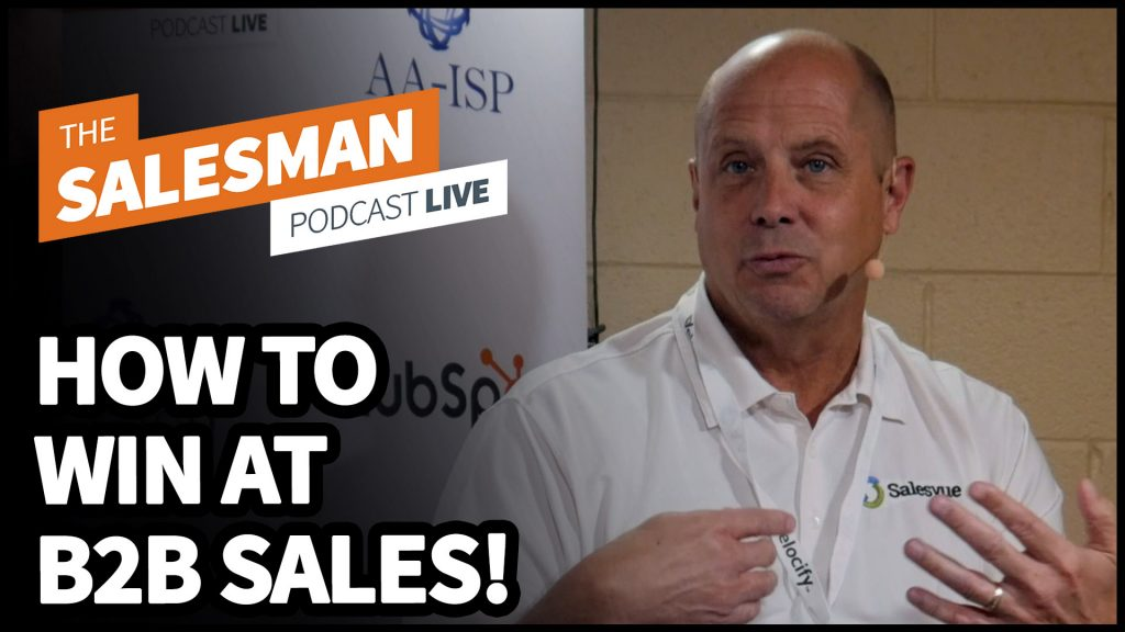 Is Sales A Numbers Game? (How To Win At Sales) With Bill Johnson