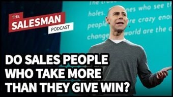 285: Do GIVERS Or TAKERS Win In Sales Over The Long Run? With Adam Grant