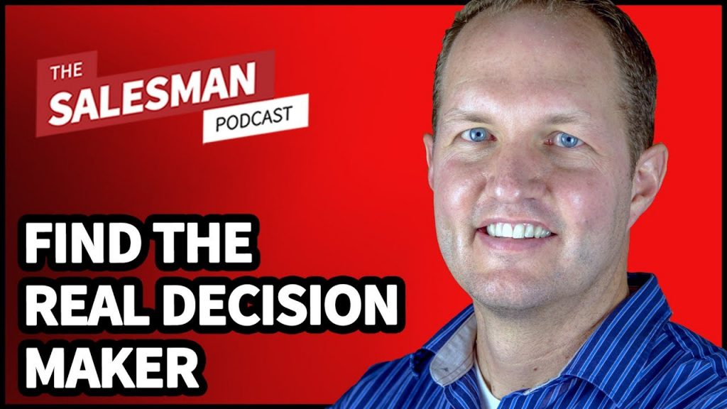 302: How To Find The REAL Decision Maker… With Garin Hess