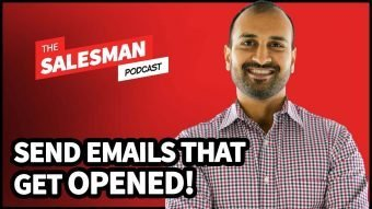 336: How To Send Sales Emails That Get OPENED! (From A Marketer) With Sujan Patel