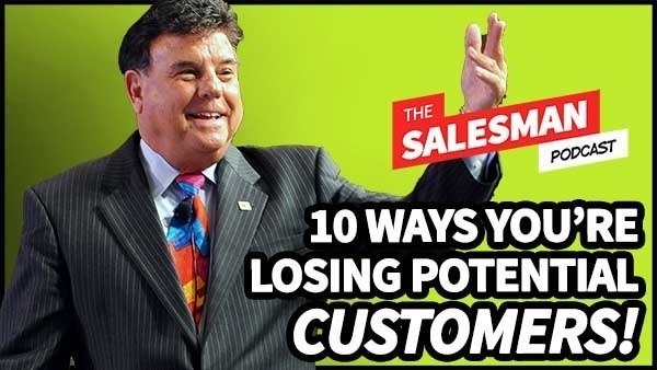 346: 10 Words That Are LOSING YOU POTENTIAL CUSTOMERS! With Tom Hopkins