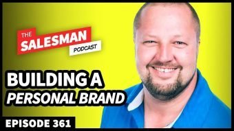 361: Building A Personal Brand In A Sales Job (From Someone Who Has Done It!) With James Buckley