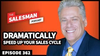 362: Close MORE SALES (DRAMATICALLY Speed Up Your Sales Cycle) With Ron Karr