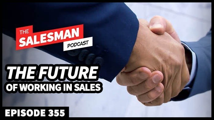 355: Work In Sales? THIS Is The Future Of Your Industry… Thomas Freese