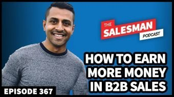 367: How To Earn More Money, Without Bigger Quotas With Ankur Srivastava