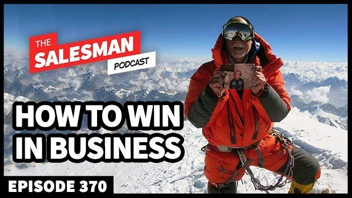 370: A Mountaineers Guide To Winning In Business with Alan Arnette