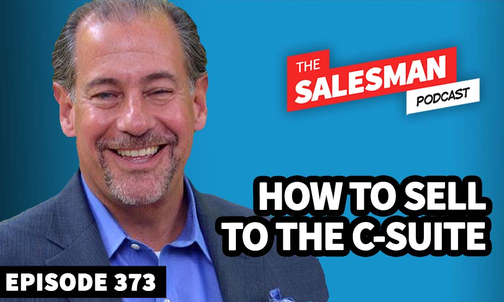How To Sell To C Level Executives (Without It Being Weird!) With Jim Ninivaggi