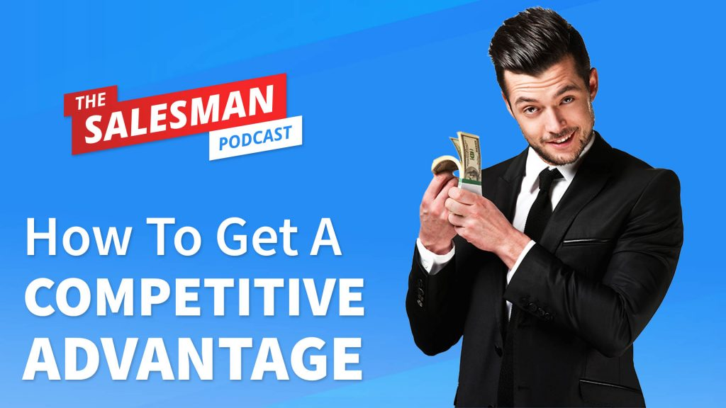 Building LEVERAGE To Get A Competitive ADVANTAGE In B2B Sales With Tom Searcy