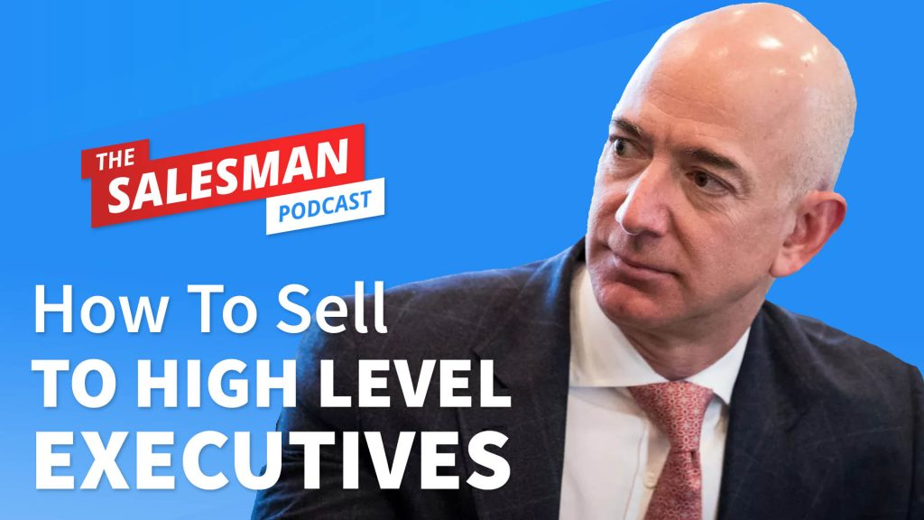 Mashup: How To Sell To A CEO / High Level Executive