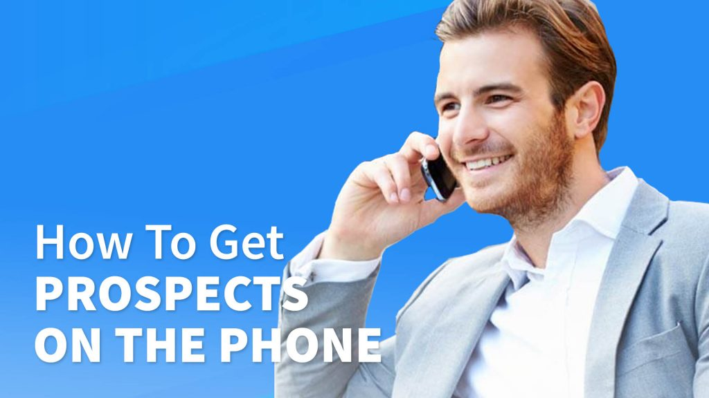 How To Get Prospects On The Phone (And then Act Disinterested To Win The Deal?!)