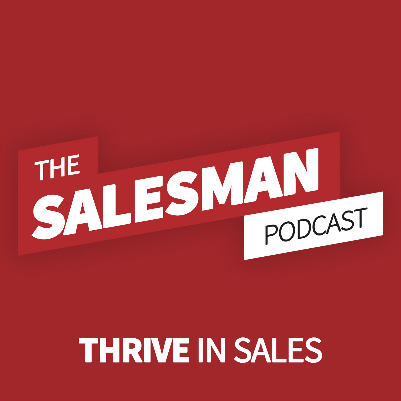 Salesman Podcast - The Biggest B2B Sales And Selling Podcast